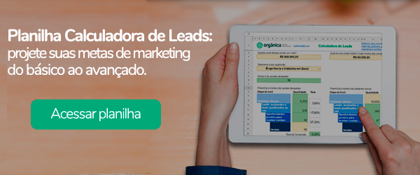 Planilha Calculadora de Leads: projete suas metas de marketing do básico ao avançado