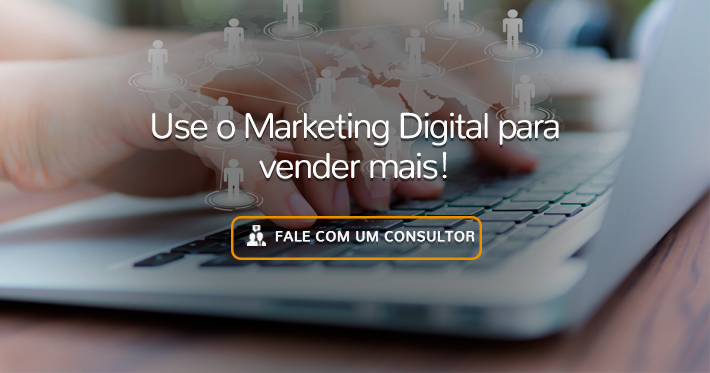 Use o Marketing Digital para vender mais!