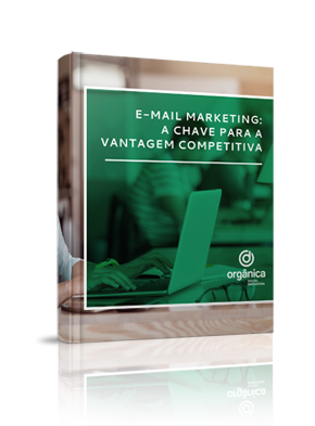 E-mail Marketing: a chave para a vantagem competitiva