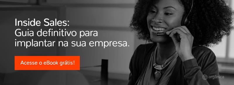 Inside Sales: Guia definitivo para implantar na sua empresa