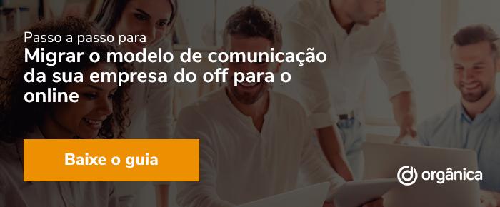 Banner - Passo a passo para migrar o modelo de comunicação da sua empresa