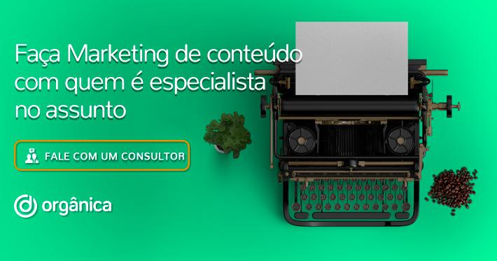 Faça Marketing de conteúdo com quem é especialista no assunto