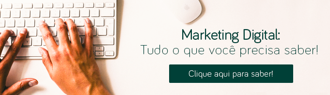 Marketing Digital: Tudo o que você precisa saber!