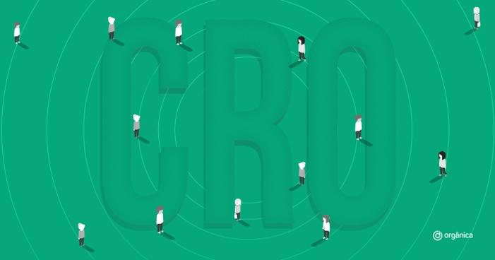 O que é CRO e como a otimização de conversão se aplica ao crescimento de sua empresa?