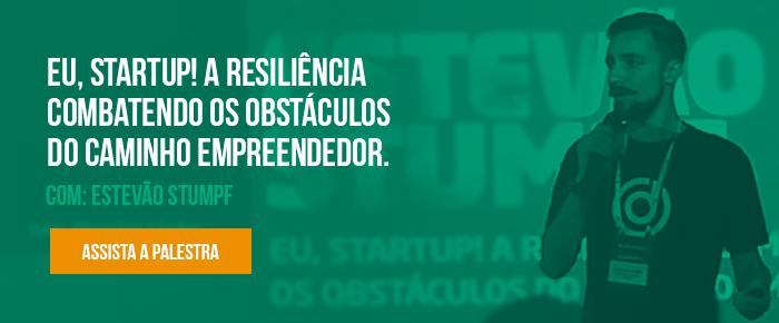 Eu, startup! A resiliência combatendo os obstáculos do caminho empreendedor