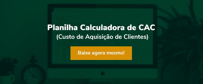 Planilha Calculadora de CAC (Custo de Aquisição de Clientes)